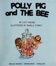 Cover of: Polly Pig and the Bee | Lucy Kincaid