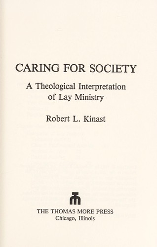 Caring for Society by Robert L. Kinast