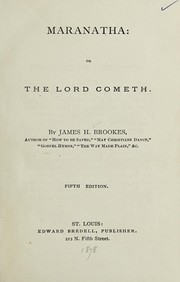Cover of: Maranatha, or, The Lord cometh