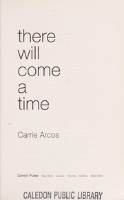 Cover of: There will come a time