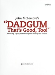 Cover of: John McLemores Dadgum thats good, too! | John McLemore