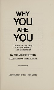 Cover of: Why you are you | Amram Scheinfeld