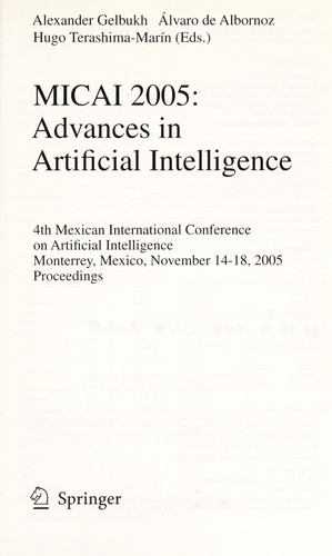 MICAI 2005 by Mexican International Conference on Artificial Intelligence (4th 2005 Monterrey, Mexico)