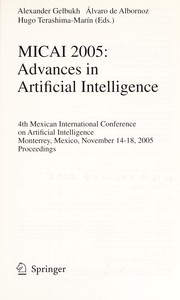 Cover of: MICAI 2005 | Mexican International Conference on Artificial Intelligence (4th 2005 Monterrey, Mexico)