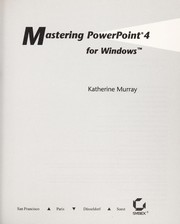 Cover of: Mastering PowerPoint 4 for Windows