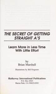 Cover of: The secret of getting straight A's