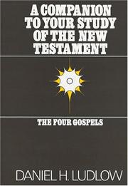 Cover of: A companion to your study of the New Testament | Daniel H. Ludlow