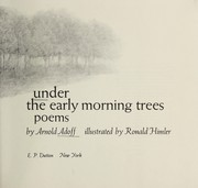 Cover of: Under the early morning trees: poems