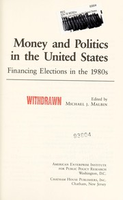 Cover of: Money and politics in the United States |