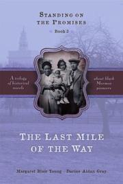 Cover of: The last mile of the way