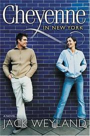 Cover of: Cheyenne in New York: A Novel