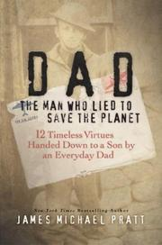 Cover of: Dad the Man Who Lied to Save the Planet