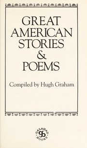 Cover of: Great American stories, poems & essays | compiled by Hugh Graham.