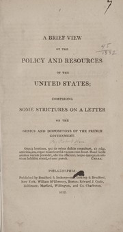 Cover of: A brief view of the policy and resources of the United States