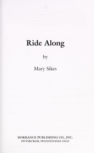 Ride along by Mary Sikes