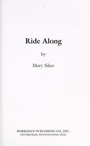 Cover of: Ride along | Mary Sikes