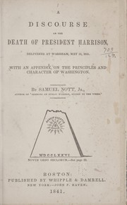 Cover of: A discourse on the death of President Harrison | Nott, Samuel