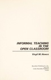Cover of: Informal teaching in the open classroom