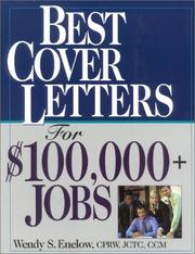 Cover of: Best Cover Letters For $100,000+ Jobs | Wendy Enelow