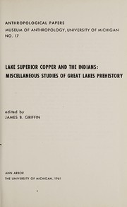 Cover of: Lake Superior copper and the Indians: miscellaneous studies of Great Lakes prehistory