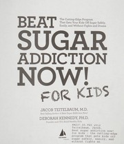 Cover of: Beat sugar addiction now! for kids