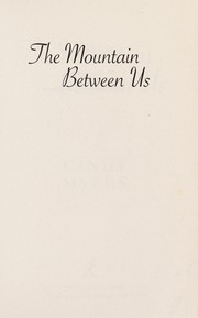 Cover of: The mountain between us