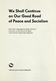 Cover of: We shall continue on our good road of peace and socialism