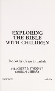 Cover of: Exploring the Bible with children | Dorothy Jean Furnish