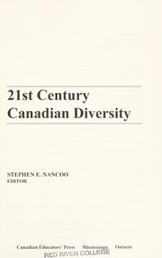 Cover of: 21st century Canadian diversity | Stephen E. Nancoo, ed.