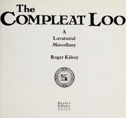 Cover of: The compleat loo | Roger Kilroy