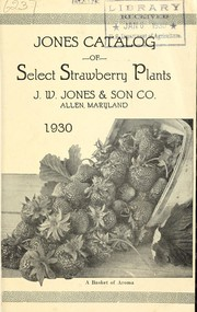 Cover of: Jones catalog of select strawberry plants | J.W. Jones & Son