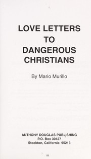 Cover of: Love letters to dangerous christians