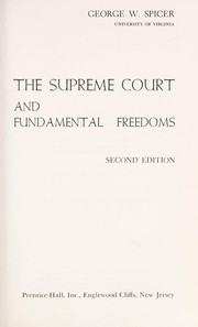 Cover of: The Supreme Court and fundamental freedoms | George Washington Spicer, George W. Spicer