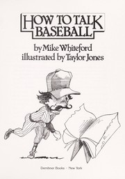 Cover of: How to talk baseball