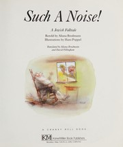 Cover of: Such a noise! | Aliana Brodmann-Menkes