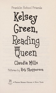 Cover of: Kelsey Green, reading queen