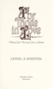 Cover of: For those in love | Lionel A. Whiston
