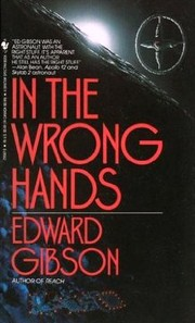 Cover of: In the Wrong Hands | Edward Gibson