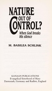 Cover of: Nature Out of Control | Basilea Schlink