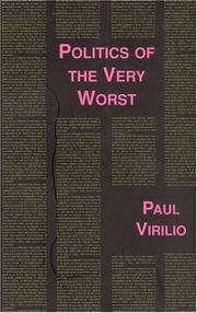 Cover of: Politics of the Very Worst (Foreign Agents)