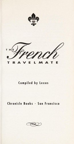 The French Travelmate by Lexus