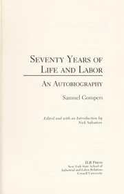 Cover of: Seventy years of life and labor