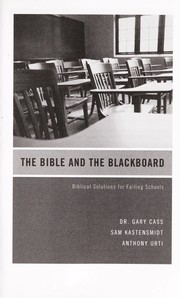 Cover of: The Bible and the blackboard | Gary Cass