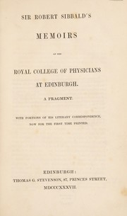 Cover of: Memoirs of the Royal College of Physicians at Edinburgh. A fragment. With portions of his literary correspondence, now for the first time printed