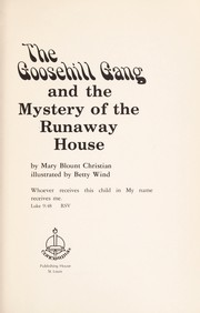 Cover of: The Goosehill gang and the mystery of the runaway house