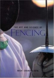 Cover of: The Art and Science of Fencing