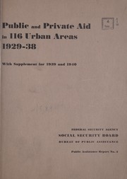 Cover of: Public and private aid in 116 urban areas, 1929-38