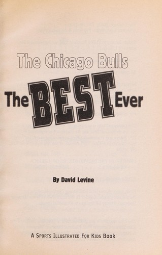 The Chicago Bulls by Levine, David