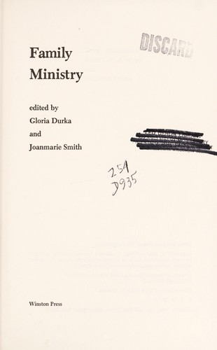 Family ministry by edited by Gloria Durka and Joanmarie Smith.
