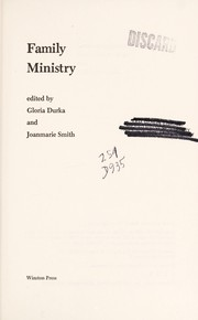 Cover of: Family ministry | edited by Gloria Durka and Joanmarie Smith.
